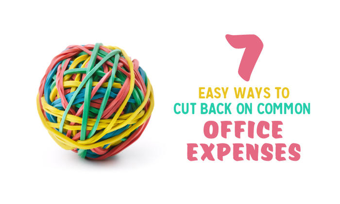 7 Easy Ways To Cut Back On Common Office Expenses When I Work