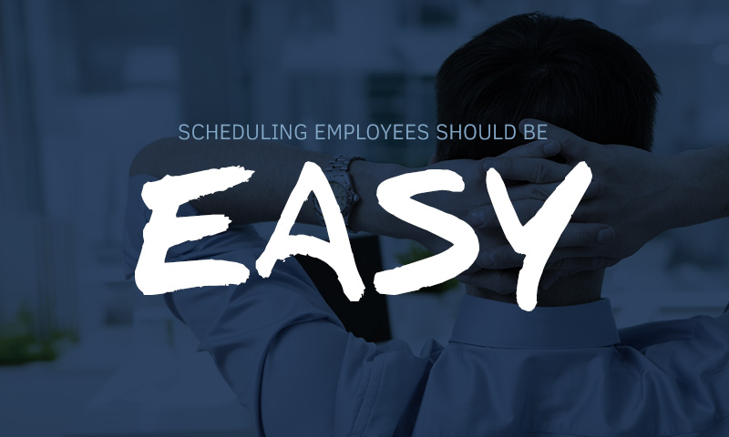 How do I make scheduling employees easy scheduling software mobile app when I work