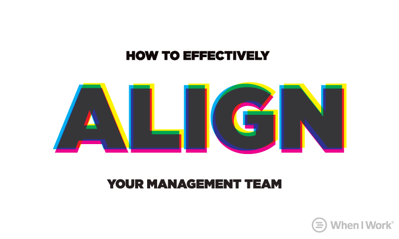 Align your management team