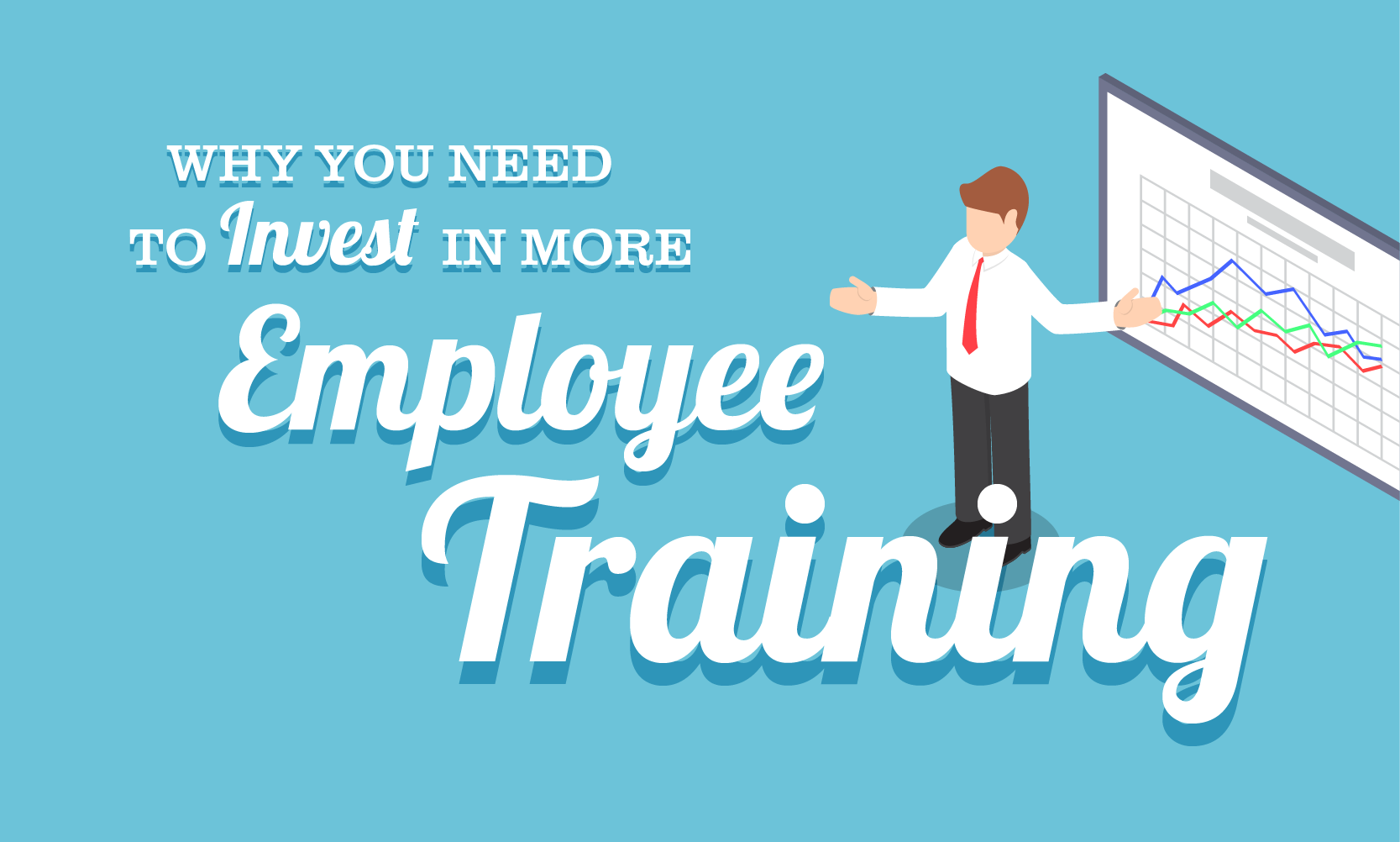 why you need to invest in more employee training