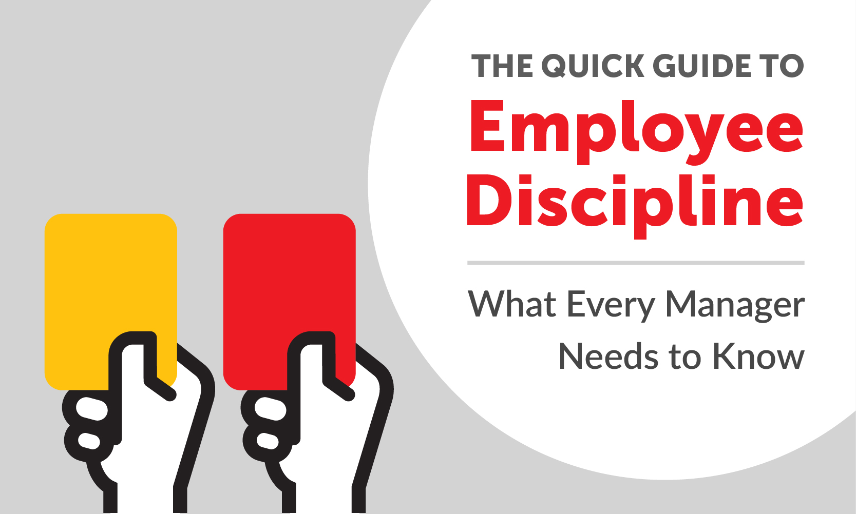 The Quick Guide to Employee Discipline: What Every Manager Needs to