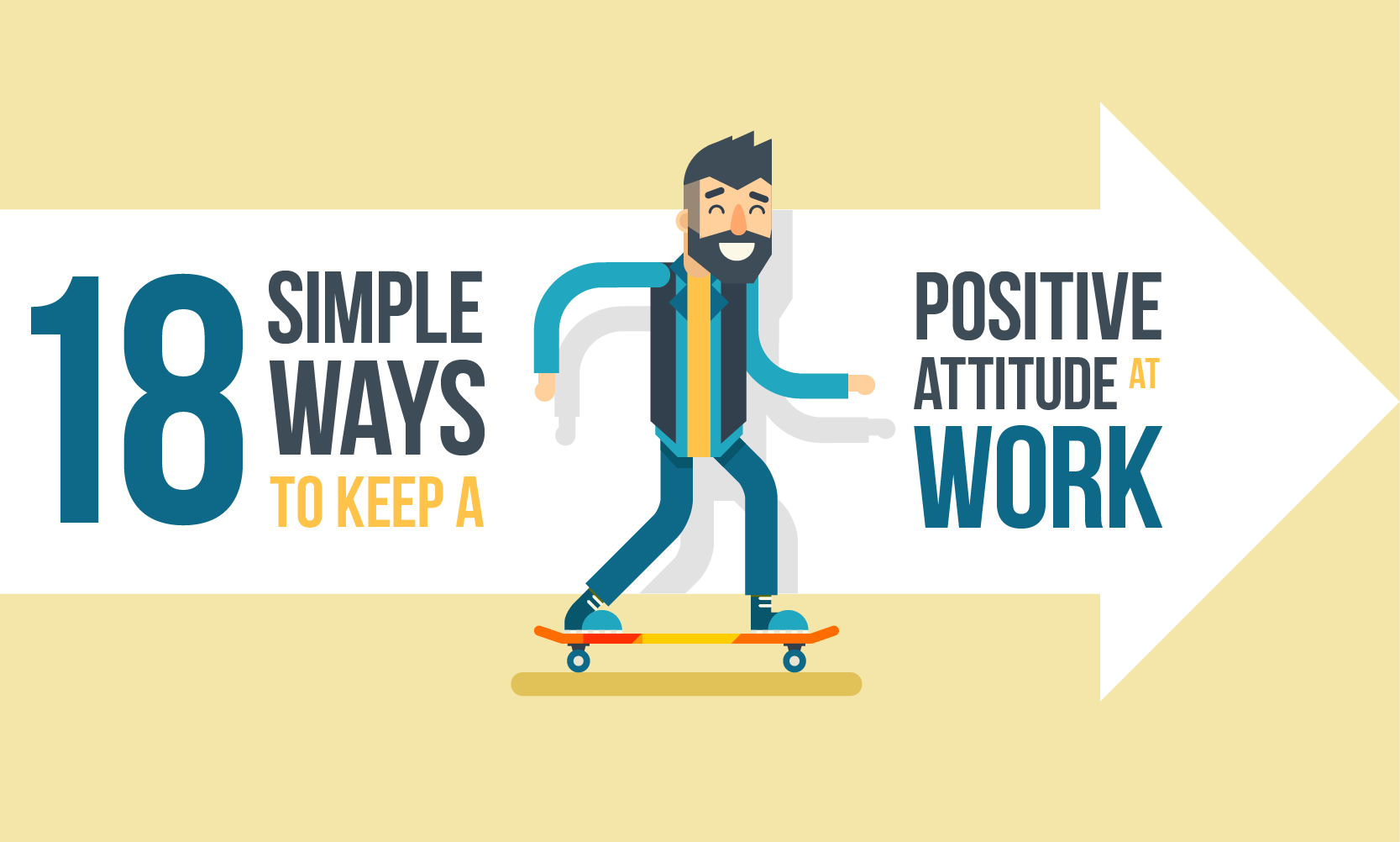 18 Simple Ways to Keep a Positive Attitude at Work - When I Work