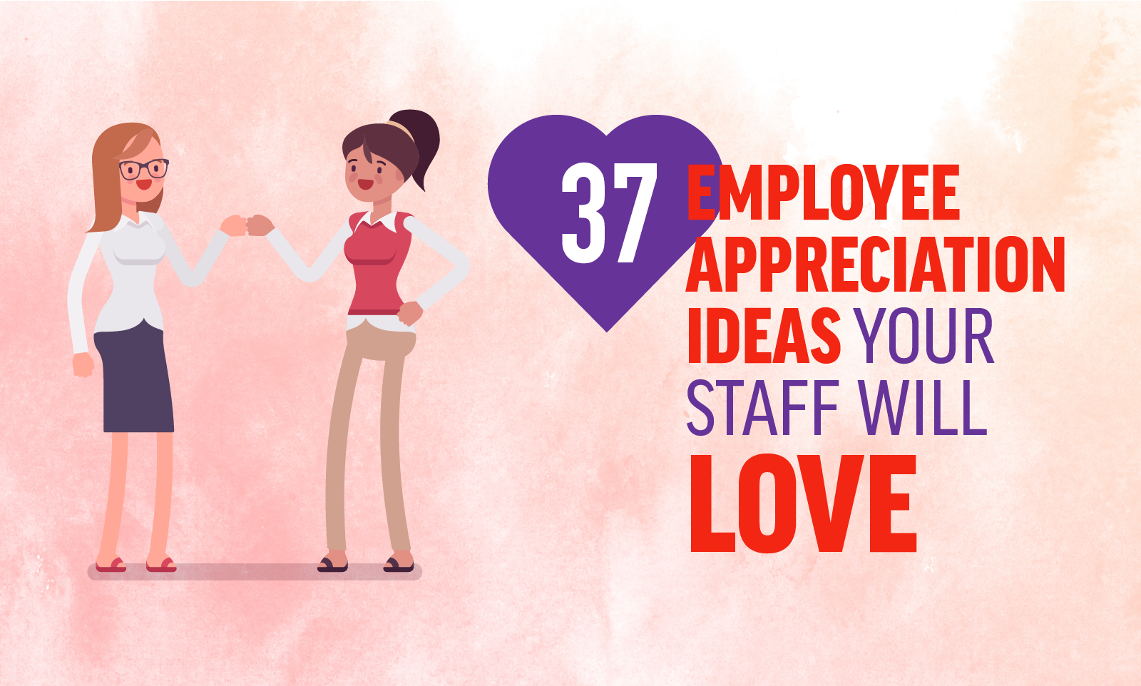 37 Employee Appreciation Ideas Your Staff Will Love When I
