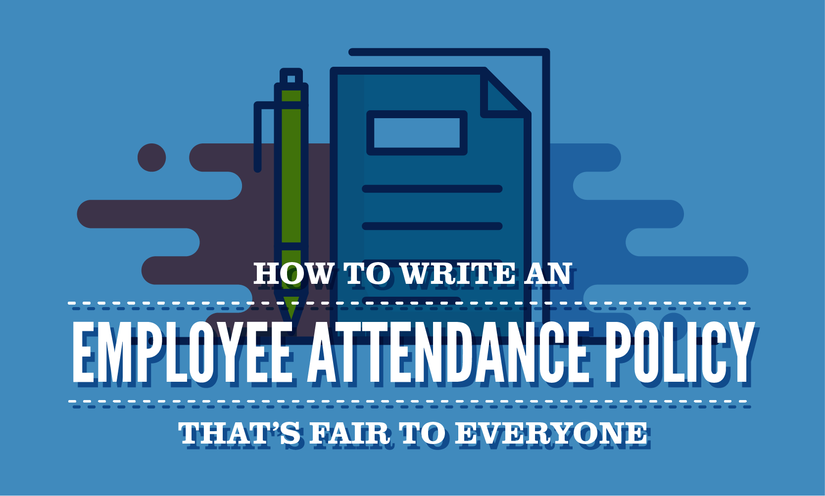 how to write an employee attendance policy that u0026 39 s fair to