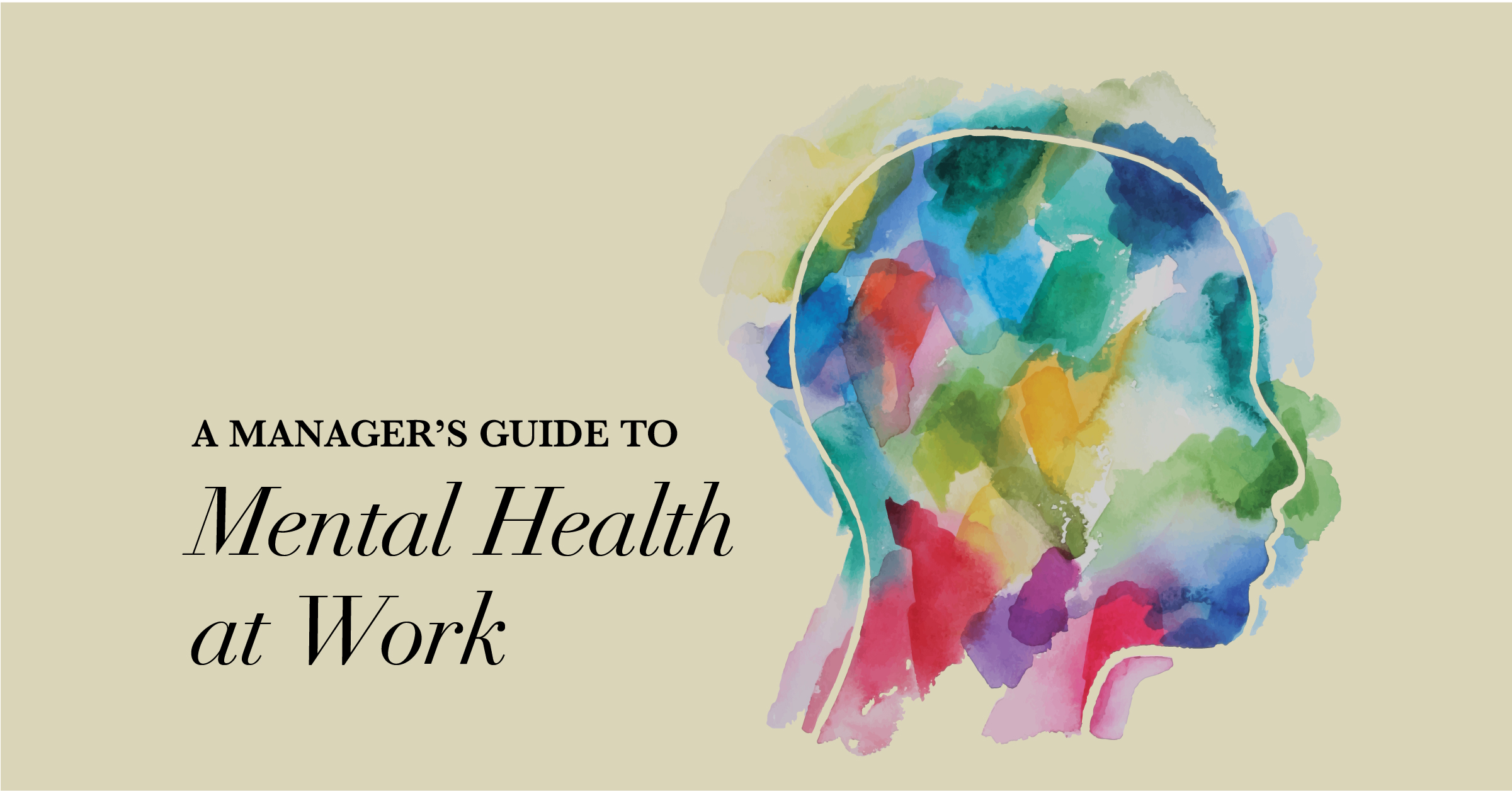 A Managers Guide to Mental Health in the Workplace - When I Work
