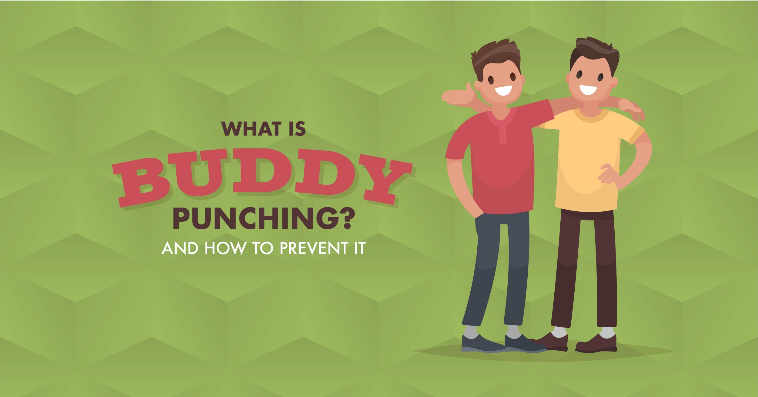 What is Buddy Punching? (And How to Prevent It) - When I Work