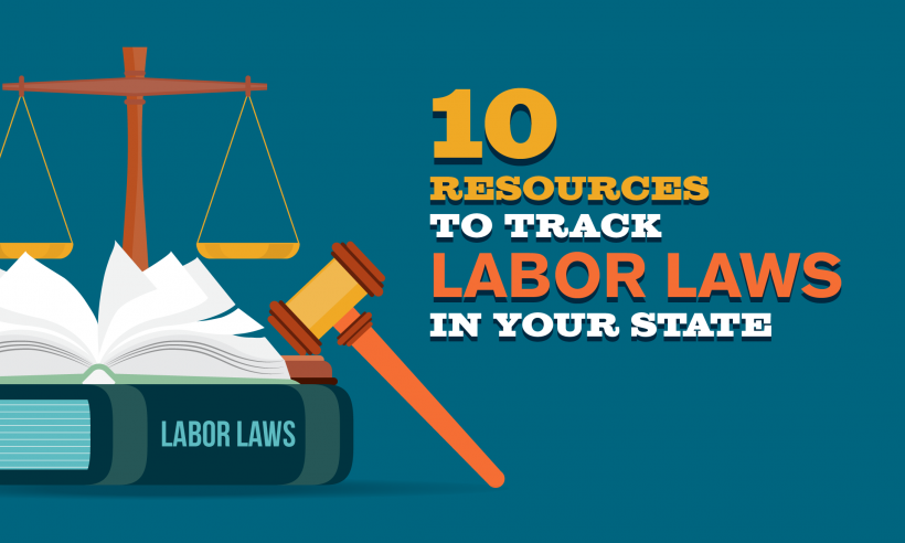 10 Resources to Track Labor Laws