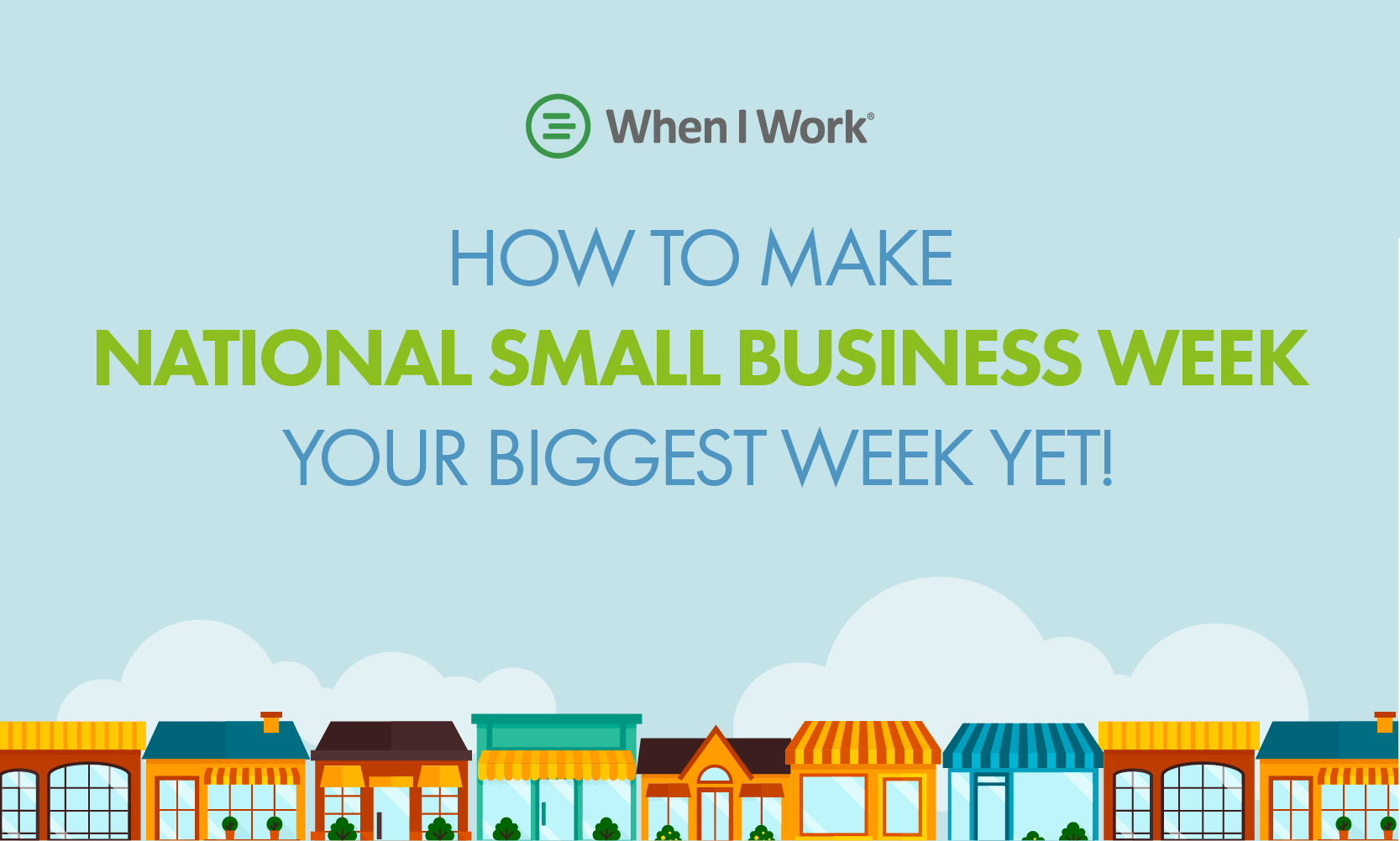 How to Make National Small Business Week Your Biggest Week