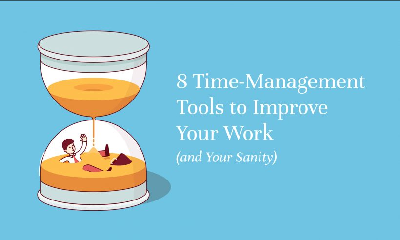 8 Time Management Tools to Improve Your Work