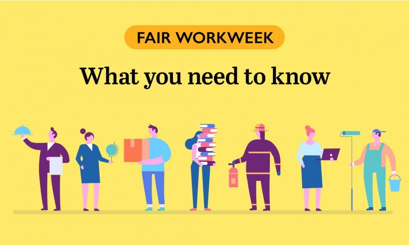 Fair Workweek What You Need to Know Hourly Workers