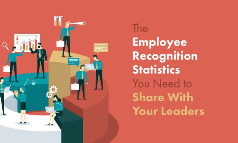The Employee Recognition Stats You Need to Share with Your Leaders