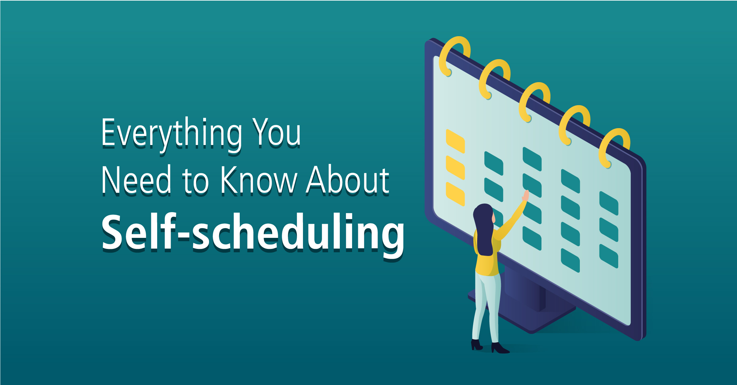 everything you need to know about self scheduling