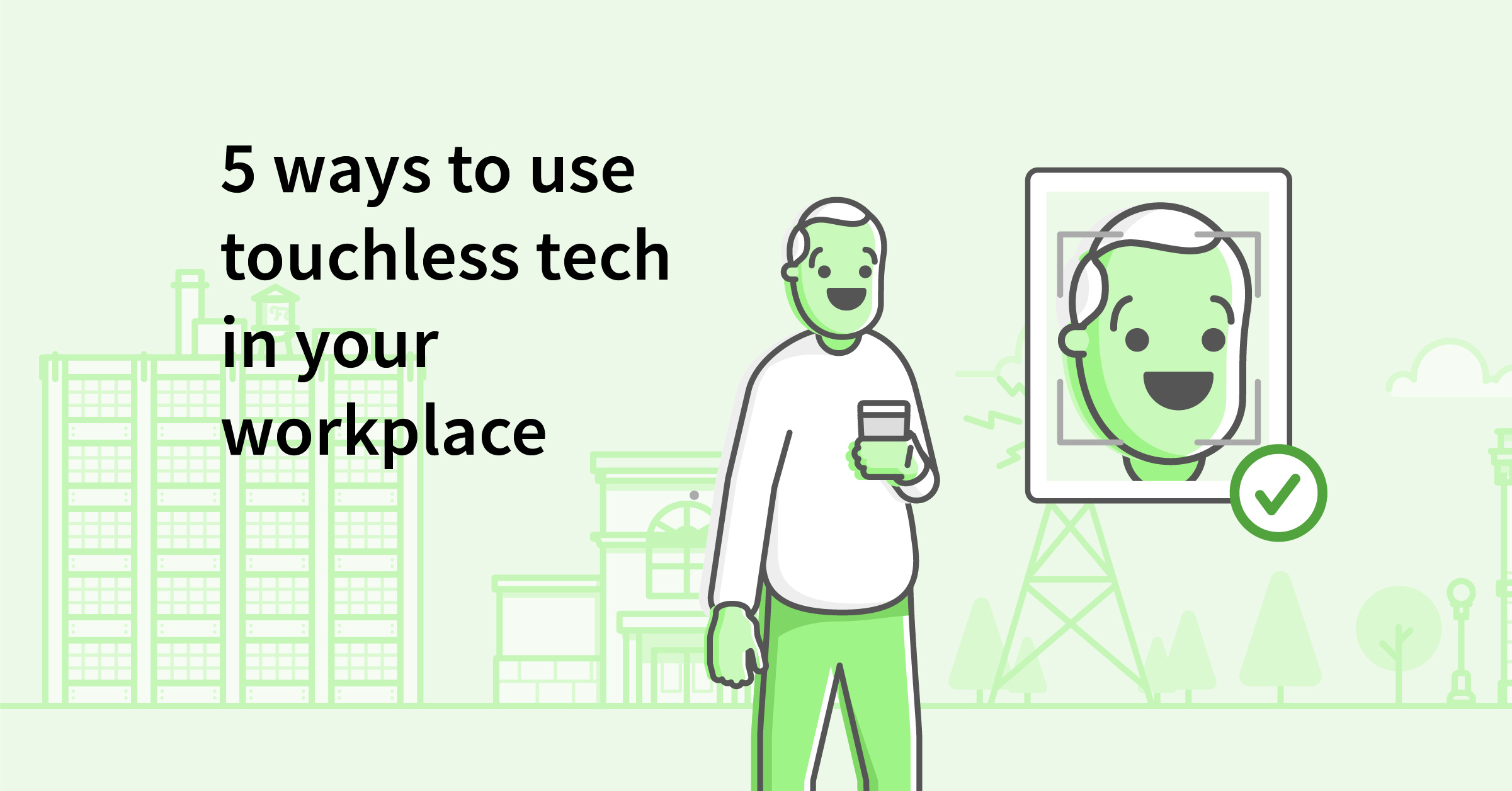 5 Ways Touchless Tech Can Help Your Business